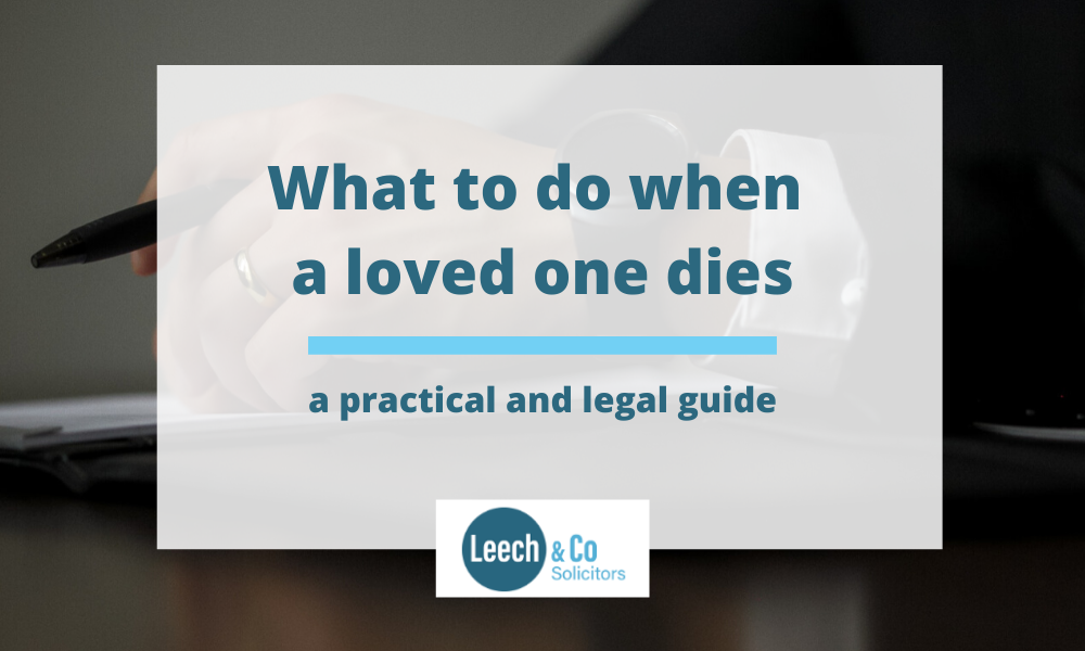 What to do when a loved one dies - a practical and legal guide