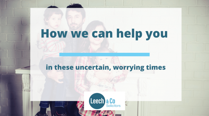 How Leech & Co can help you in these uncertain, worrying times
