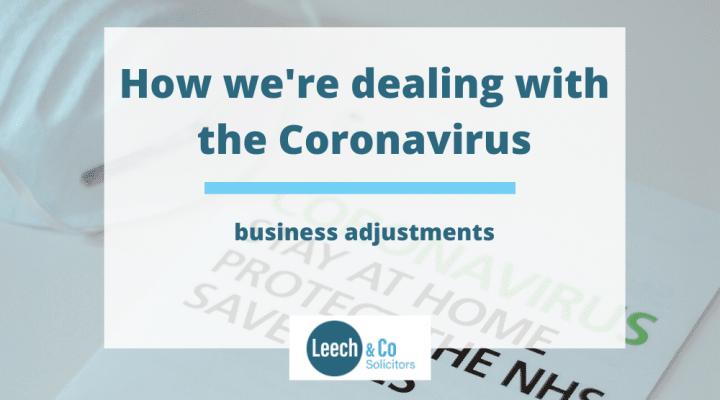 Leech & Co - how we're dealing with the Coronavirus